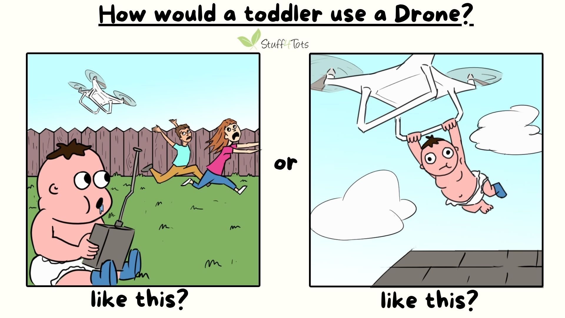 How would a toddler use a Drone Comic